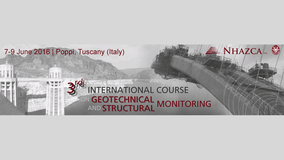 Third International Course on Geotechnical and Structural Monitoring