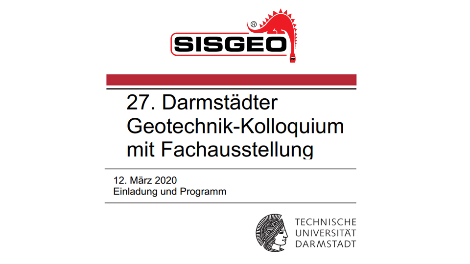CANCELED FOR CORONA VIRUS ALERT - Sisgeo will be present at the Geotechnik Kolloquium in Darmstadt
