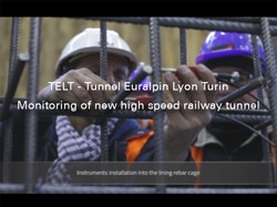 TELT - Tunnel Euralpin Lyon Turin, Monitoring of new high speed railway tunnel